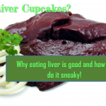 Liver Cupcakes - Why liver is good for you and how to eat it sneaky! www.minivanmaverick.com